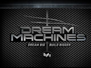 Dream Machines on SyFy Network