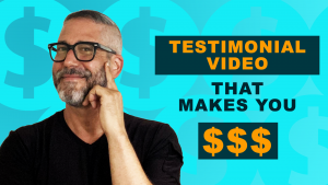 How To Create a Testimonial Video That Makes You Money?